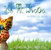Ask Me Whooo, Vol. 1: Who Made You?