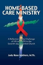 Home-Based Care Ministry