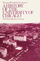 A History of the University of Chicago