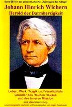 Johann Hinrich Wichern - Herold der Barmherzigkeit