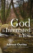 God Is Interested in You