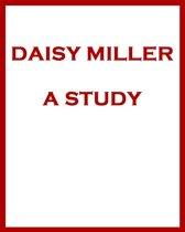 Daisy Miller A Study