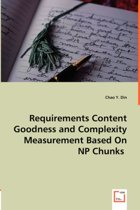 Requirements Content Goodness and Complexity Measurement Based on NP Chunks
