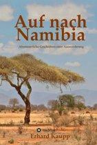 Auf nach Namibia