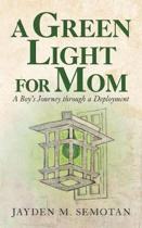 A Green Light for Mom
