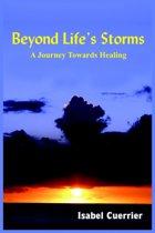 Beyond Life's Storms