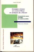 Guerres civiles et coups d'Etat en Afrique de l'Ouest