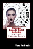 Consumer Guide to Digital Marketing