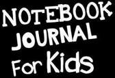 Notebook Journal for Kids