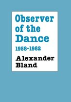 Observer of the Dance, 1958-82