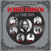 Robert Johnson & Friends