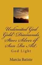 Unlimited God Gold Diamonds Stars Silver of Sun Ra Art