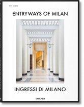Entryways of Milan - Ingressi di Milano