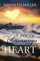 Poetic Blessings for the Heart