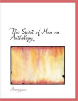 The Spirit of Man an Anthology