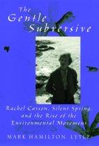 The Gentle Subversive