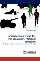 Humanitarian Law and the War Against International Terrorism