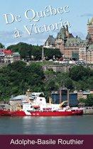 De Québec à Victoria