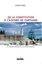 De la constitution à l'accord de Carthage