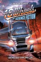 18 Wheels of Science Fiction