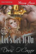 Let's Get It on (Siren Publishing Menage Amour)
