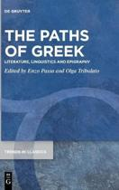 The Paths of Greek: Literature, Linguistics and Epigraphy