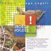 Vara's Vroege vogels festival