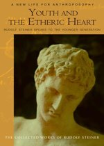 Youth and the Etheric Heart