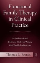 Functional Family Therapy in Clinical Practice