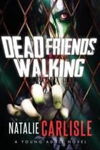 Dead Friends Walking