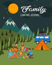 Family Camping Journal: Outdoor Nature Camping Journal Travel Activity Planner Notebook - RV Logbook Hiking Checklist Keepsake Memories For Ki