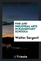 Fine and Industrial Arts in Elementary Schools