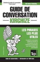 Guide de Conversation Fran ais-Kirghize Et Dictionnaire Concis de 1500 Mots
