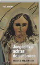 Joegoslavië achter de schermen