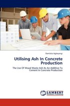 Utilising Ash in Concrete Production