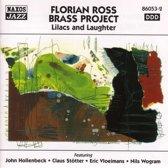 F.Ross Brass Proj.:Lilacs&Laug