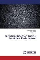 Intrusion Detection Engine for Adhoc Environment
