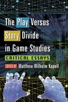 The Play Versus Story Divide in Game Studies