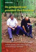De getuigenis van president Desi Bouterse