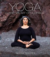 Yoga and the Art of Mudras