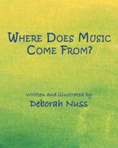 Where Does Music Come From?