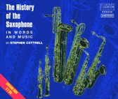 The History Of The Saxophone In Words And Music