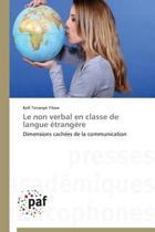 Le Non Verbal En Classe de Langue Etrangere