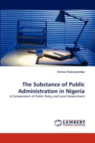 The Substance of Public Administration in Nigeria