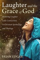 Laughter and the Grace of God