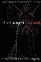 Dead Angels Bleed