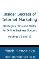 Insider Secrets of Internet Marketing (Volumes 11 and 12)