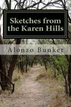 Sketches from the Karen Hills