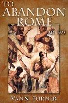 To Abandon Rome, AD 593