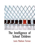 The Intelligence of School Children